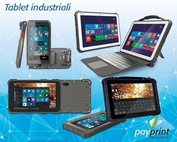 Nuova gamma tablet rugged Windows e Android. Qualità e convenienza.